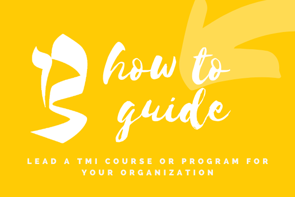 Schedule TMI Programs at Your Site