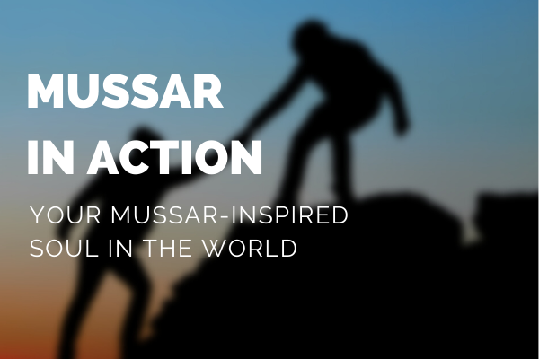 Mussar In Action Open