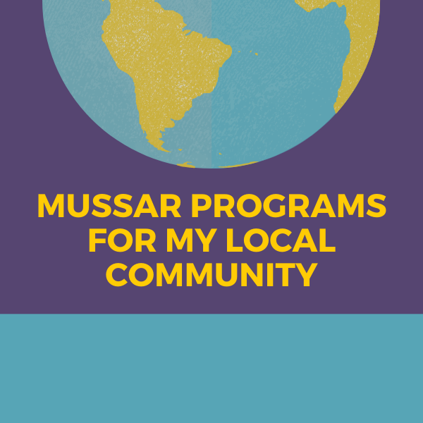 MUSSAR PROGRAMS FOR MY LOCAL COMMUNITY (1)